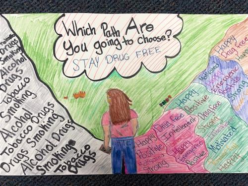 "Student Emily Alvarez's Drug Awareness Poster that says ""Which path are you going to choose? Stay drug free."""