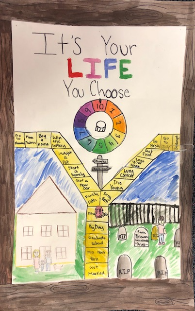 "Student Bailey Hansen's Drug Awareness poster that says, ""It's Your LIFE You Choose."""