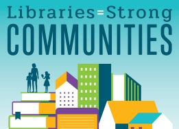 libraries equals strong communities