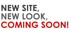 Image with text New Site New Look Coming Soon