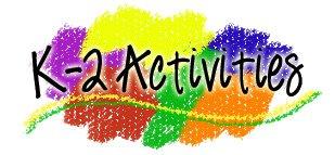 K-2 Activities