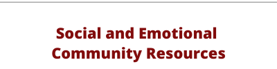 Social and Emotional Community Resources