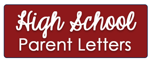 High School Parent Letters