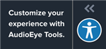 Customize your experience with AudioEye tools